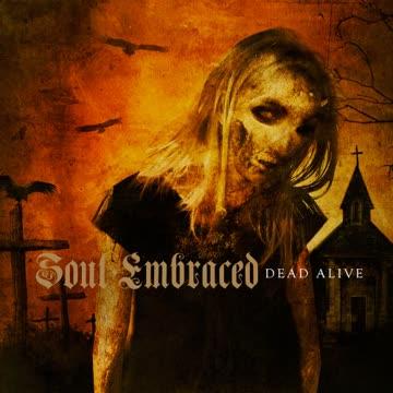 SOUL EMBRACED - Dead Alive