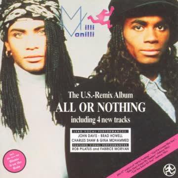 Milli Vanilli - All Or Nothing Us Remix Album