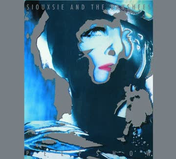 Siouxsie & The Banshees - Peepshow (Expanded)