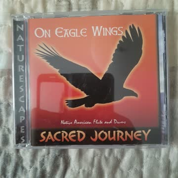 Sacred Journey - On Eagle Wings