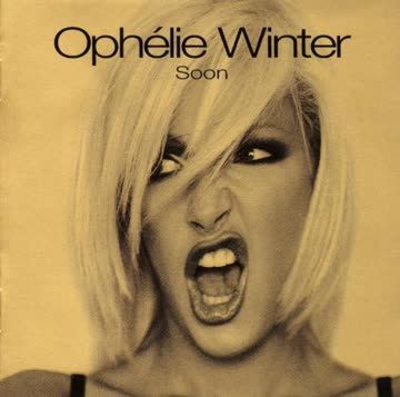 Ophelie Winter - Soon