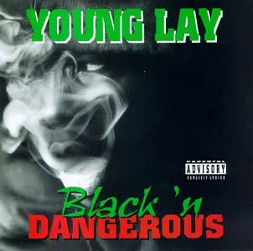Young Lay - Black N Dangerous