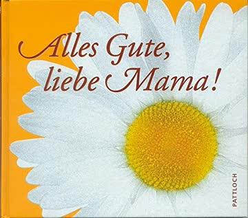 Alles gute liebe Mutter