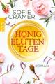 Honigblütentage: Roman