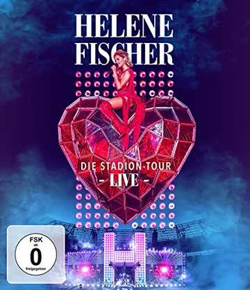 Helene Fischer Live - Die Stadion-Tour [Blu-ray]