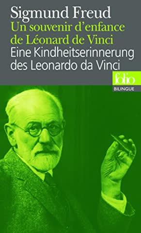 Un souvenir d'enfance de Léonard de Vinci – Eine Kindheitserinnerung des Leonardo da Vinci