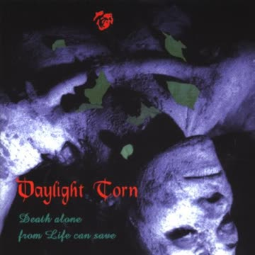 Daylight Torn - Death Alone from Life Can Save