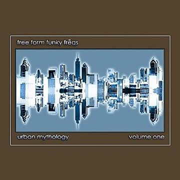 Free Form Funky Freqs - Urban Mythology Volume One