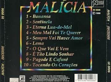 Malicia - Sucessos