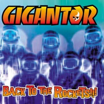 Gigantor - Back to the Rockets