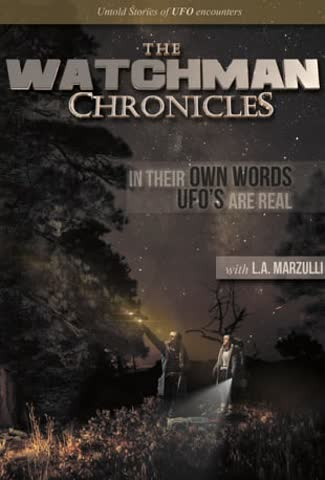 The Watchman Chronicles - L.A. Marzulli