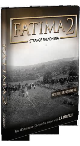 The Watchman Chronicles Series: Fatima 2 - Strange Phenomena