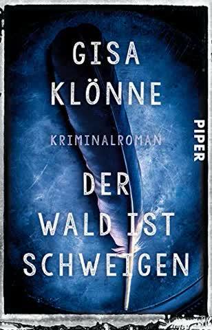 Der Wald ist Schweigen: Kriminalroman (Judith-Krieger-Krimis, Band 1)