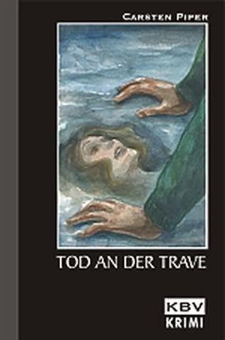 Tod an der Trave: Hans Conrads zweiter Fall (KBV-Krimi)