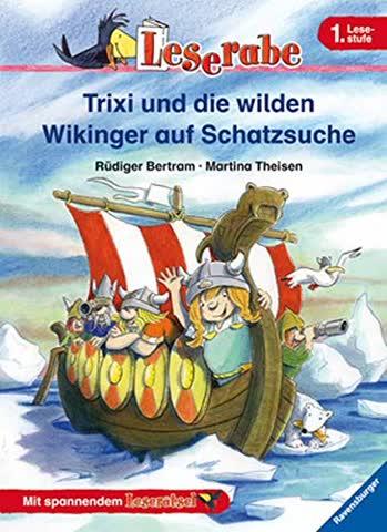 Trixi und die wilden Wikinger auf Schatzsuche. 1. Lesestufe (Leserabe - 1. Lesestufe)