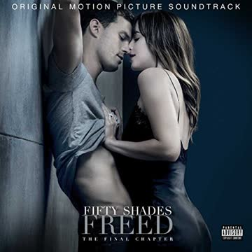 Soundtrack - Fifty Shades Freed