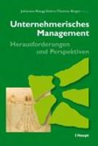 Unternehmerisches Management - Herausforderungen und Perspektiven