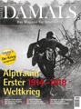 Damals Das Magazin für Geschichte. Albtraum Erster Weltkrieg