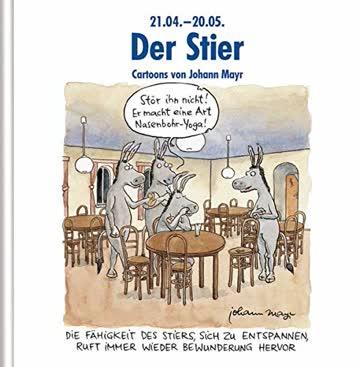 Der Stier: Witziges Cartoon-Geschenkbuch. Lustige Satierkreiszeichen.