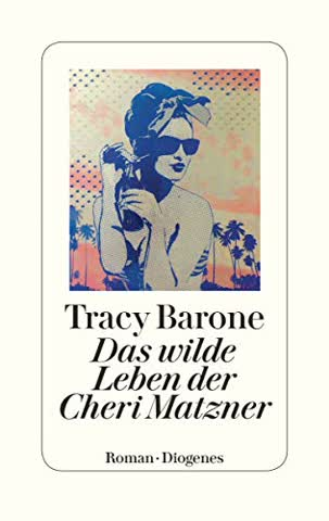 Das wilde Leben der Cheri Matzner
