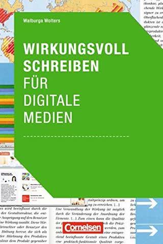 Medienkompetenz: Wirkungsvoll schreiben für digitale Medien