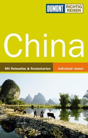 DuMont Richtig Reisen Reiseführer China