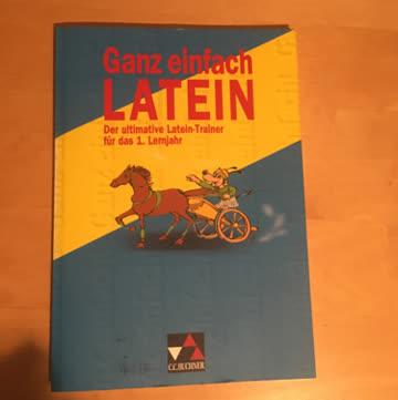 Ganz einfach Latein. Mit Vokabelverzeichnis und Lösungen.