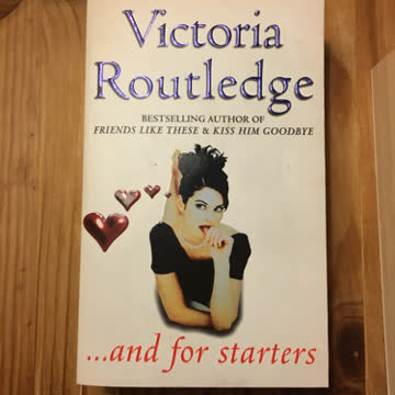 ...and for starters by Victoria Routledge