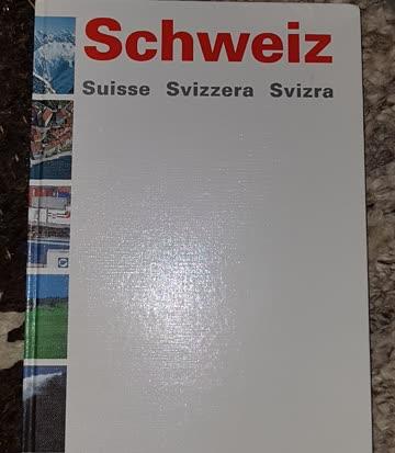 Schweiz, Suissse ,Svizzera