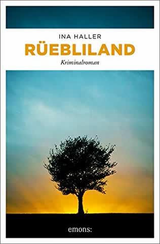 Rüebliland: Kriminalroman