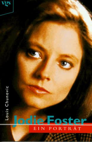 Jodie Foster. Ein Porträt