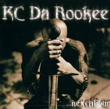 Kc Da Rookee - Nexcalibur