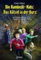Die Kaminski-Kids 18: Das Rätsel in der Burg: Mit Illustrationen von Matthias Leutwyler