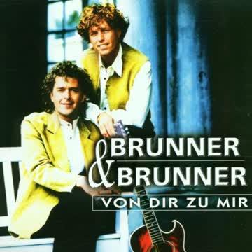 Brunner & Brunner - Von Dir zu Mir