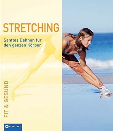 Stretching (Fit & gesund)