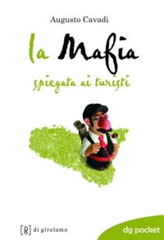 La mafia spiegata ai turisti