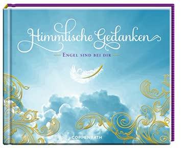Himmlische Gedanken: Engel sind bei dir (Papilio)
