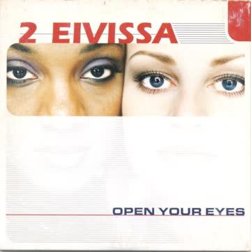 2 EIVISSA - Open Your Eyes (Single)