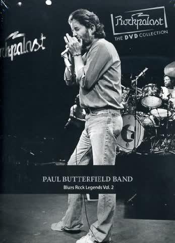 Paul Butterfield Band - Rockpalast: Blues Rock Legends Vol. 2
