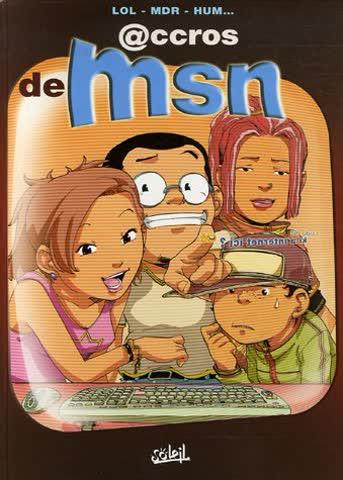 @ccros de MSN, Tome 1 :