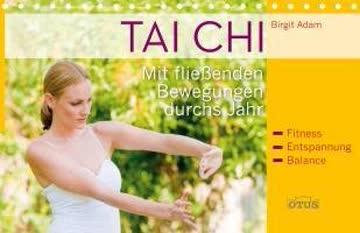 Tai Chi Spiralbuch: Mit fließenden Bewegungen durchs Jahr