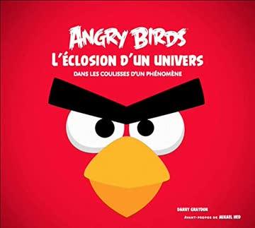 Angry birds, L'éclosion d'un univers - Dans les coulisses d'un phénomène