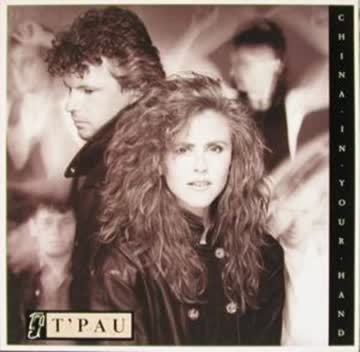 T´Pau - China in your hand
