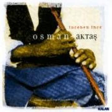 Otman Aktas - Kaval Music/Anatolia