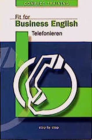 Fit for Business English, Telefonieren
