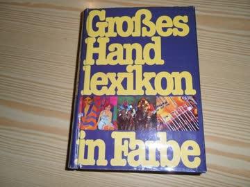 Grosses Handlexikon in Farbe