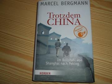 Trotzdem China Marcel Bergmann