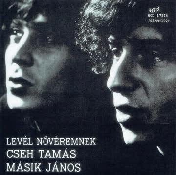 Tamas Cseh & Masik Janos - Level Noveremnek I.