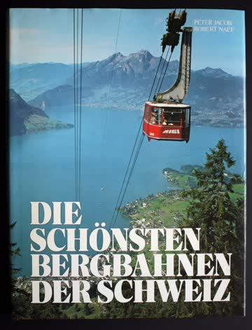 Die schönsten Bergbahnen der Schweiz