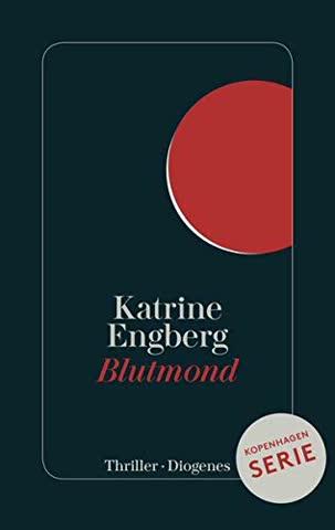 Blutmond: Ein Kopenhagen-Thriller (Kørner & Werner)